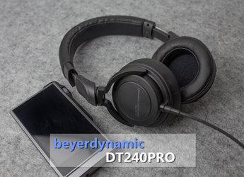 定位监听级,拜亚动力新品DT240PRO耳机上手评测